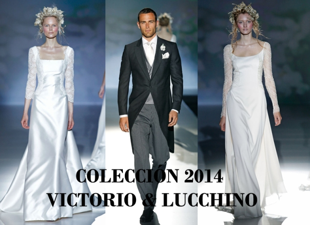 Tendencias Novias 2014- Victorio & Lucchino